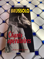 Serge BRUSSOLO    CHANTS OPERATOIRES  Collection Tbe - Fantasy