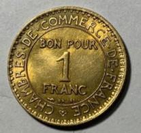 """IIIe République - """"chambre De Commerce""""- 1F 1925 - FDC - H. 1 Franc"""