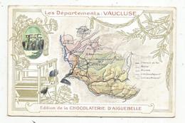 JC , Chromo , Chocolaterie D'AIGUEBELLE , Les Départements : VAUCLUSE - Aiguebelle