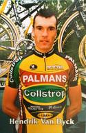 Postcard - Hendrik Van Dyck -  Palmans-Collstrop - 2002 - Cycling