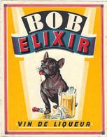 ELIXIR, VIN DE LIQUEUR, BOB ELIXIR, Hond, Dog, Hund, Chien - Labels