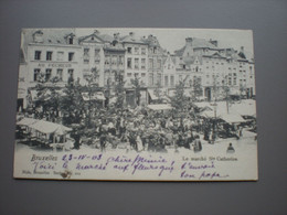 BRUXELLES 1903 - LE MARCHE STE CATHERINE - NELS SERIE 1 N° 201 - Mercadillos