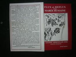 FLUX ET REFLUX D'UNE MAREE HUMAINE - L'EXODE ARDENNAIS 1940 - Weltkrieg 1939-45