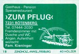 "1 Altes Gasthausetikett, Gasthaus - Pension ""Zum Pflug"", Fam. Kieninger, 7231 Rötenberg #1149 - Boites D'allumettes - Etiquettes"