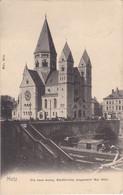 METZ - Die Neue Evang Stadtkirche, Eingeweiht Mai 1904 - Metz