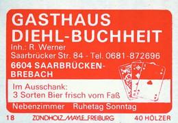 1 Altes Gasthausetikett, Gasthaus Diehl-Buchheit, Inh.: R. Werner, 6604 Saarbrücken-Brebach, Saarbrücker Str. 84 #1152 - Boites D'allumettes - Etiquettes