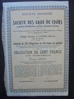 FRANCE - 69 - COURS 1903 - SA DITE STE DES EAUX DE COURS - OBLIGATION 100 FRS - TITRE NON EMIS - Hist. Wertpapiere - Nonvaleurs