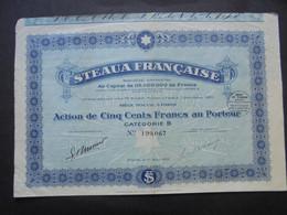 FRANCE - PETROLE - STEAUA FRANCAISE - ACTION DE 500 FRS  CATEGORIE B - PARIS 1921 - PEU COURANT - Hist. Wertpapiere - Nonvaleurs