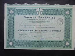 FRANCE - 33 - BORDEAUX 1924 - STE BEARNAISE D'IMPORTATION & D'EXPORTATION - ACTION DE 500 FRS - PEU COURANT - Hist. Wertpapiere - Nonvaleurs