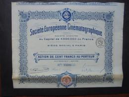 FRANCE - PARIS 1921 - CINEMA - STE EUROPENNE CINEMATOGRAPHIQUE - ACTION DE 100 FRS - PEU COURANT - Hist. Wertpapiere - Nonvaleurs