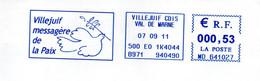 EMA Mairie Val De Marne Villejuif Ville Messagère De La Paix Oiseau Colombe - EMA ( Maquina De Huellas A Franquear)