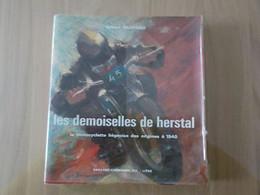 1975 Livre Dédicace Auteur  Les Demoiselles De Herstal Motocyclette De Liège Jusque 1940 FN Gilbert Gaspard - Motorräder