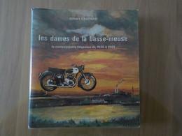 1978 Livre Dédicace Auteur Les Dames De La Basse-Meuse Motocyclette De Liège De 1940 à 1965 FN Gilbert Gaspard - Motorräder