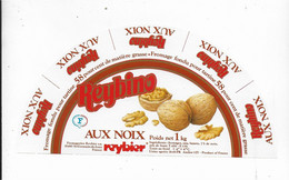 ETIQUETTE DE FROMAGE  NEUVE   REYBINO AUX NOIX REYBIER - Cheese