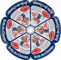 ETIQUETTE DE FROMAGE    BELLE DES CHAMPS - Cheese