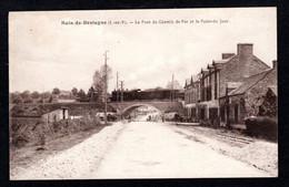Pas Courant - Bain De Bretagne (35 I-et-V.) Le Pont Du Chemin De Fer Et Le Point-du-jour - Altri Comuni