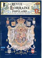 LA REVUE LORRAINE POPULAIRE N° 2 1975 Ducs De Lorraine , La Biere , Anciens Pays En Lorraine , La Broderie - Lorraine - Vosges