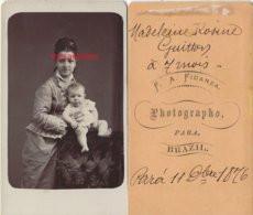 Brésil 1876-Famille GUITTON-CDV Rosine DA SILVA  Ep Paul GUITTON Et Sa Fille Madelein Rosine-photo Fidanza  PARA- Brazil - Old (before 1900)