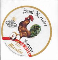 ETIQUETTE DE FROMAGE  SAINT NECTAIRE LE COQ  FROMAGERS CANTALIENS LES VERNIERES SAINT MAMET - Cheese