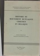 HISTOIRE DU MOUVEMENT MUTUALISTE CHRETIEN EN BELGIQUE - Storia