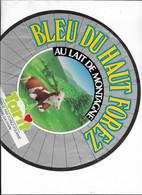 ETIQUETTE DE FROMAGE   NEUVE   BLEU DU HAUT FOREZ SAUVAIN TARIT - Cheese