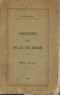 Histoire De La Ville De SENS  Par D'haucour - Geschichte