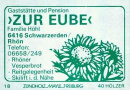 """1 Altes Gasthausetikett, Gaststätte Und Pension """"Zur Eube"""", Familie Höhl, 6416 Schwarzerden/Rhön #1156 - Boites D'allumettes - Etiquettes"""