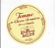 ETIQUETTE DE FROMAGE    NEUVE TOMME DE CHEVRE FERMIERE DES ARAVIS THONES - Cheese