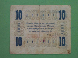 Ukraine, Ostrog 1919 10 Hryvnas. City Government. RARE Local Issue. - Ucraina