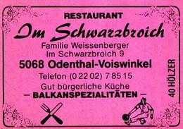1 Altes Gasthausetikett, Restaurant Im Schwarzbroich, Familie Weissenberger, 5068 Odenthal-Voiswinkel #1160 - Boites D'allumettes - Etiquettes
