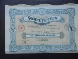 FRANCE - 92 - PUTEAUX 1917 - SOCIETE TROTTIER - PART BENEFICIAIRE - Hist. Wertpapiere - Nonvaleurs