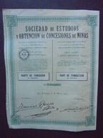 ESPAGNE - SAN SEBASTIAN 1927 - STE DE ESTUDIOS Y OBTENCION DE CONCESIONES DE MINAS - PART FONDATEUR - PEU COURANT - Hist. Wertpapiere - Nonvaleurs