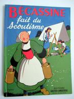 BECASSINE  Fait Du Scoutisme - Edition Gautier - Languereau- Texte De Caumery - Illustration De J.P. Pinchon  1958 - Bécassine