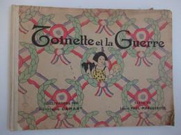 Toinette Et La Guerre 1917  - Par Lucie Paul  - Margueritte - Illustration De Henriette Damart - - Books, Magazines, Comics