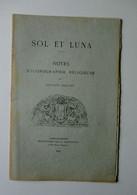 SOL Et LUNA : Notes D'iconographie Religieuse Par Gustave Chauvet 1916 - Libri, Riviste, Fumetti