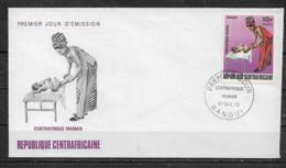 CENTRAFRICAINE  Enveloppe FDC  27 Déc. 72 Yvert   N° 186 Centrafrique Maman - Centrafricaine (République)