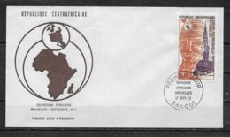 CENTRAFRICAINE  Enveloppe FDC  17 Sept. 73 Yvert   PA N° 117  Quinzaine Africaine Bruxelles 1973 - Centrafricaine (République)