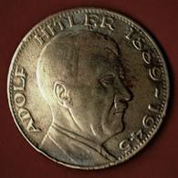MEDAILLE ALLEMANDE/ ADOLPH HITLER / 1889-1945 / EIN VOLK-EIN REICH-EIN FUHRER / ORIGINE INCONNUE. - Other