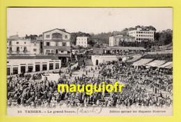 MAROC / TANGER / LE GRAND SOCCO (MARCHÉ) ET HÔTEL MACLEANS / EDITION DES MAGASINS MODERNES / ANIMÉE - Tanger