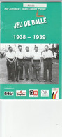 JEU DE BALLE 1938-1939 - Sport