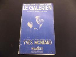 Partition Le Galérien Yves Montand Grand Prix Du Disque 1952 - Music & Instruments