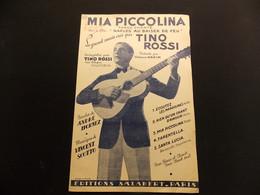 Partition Tino Rossi Mia Piccolina Tango Chanté Naples Au Baiser De Feu - Music & Instruments