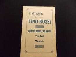 Partition Paroles Trois Succès De Tino Rossi J Aime Les Femmes C Est Ma Folie Tchi Tchi Marinella - Music & Instruments