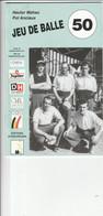 JEU DE BALLE 1950 - Sport