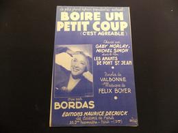 Partition Boire Un Petit Coup C Est Agréable Bordas Chanté Dans Le Film Les Amants De Pont St Jean - Music & Instruments