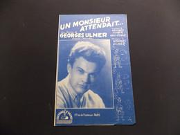 Partition Un Monsieur Attendait ... Georges Ulmer - Music & Instruments