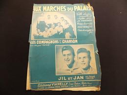 Partition Aux Marches Du Palais Les Compagnons De La Chanson Jil Et Jan - Music & Instruments