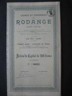 LUXEMBOURG - RODANGE 1899 - USINES ET FONDERIES DE RODANGE - ACTION DE CAPITAL DE 100 FRANCS - Industrie