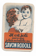 Savon RODOLL   Image Cartonnée  5x7 Cm  Puteaux  Lyon - Pubblicitari
