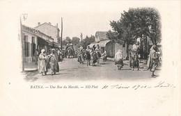 Algerie Batna Une Rue Du Marché - Batna